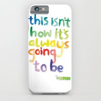 iPhone & iPod Case featuring This isn't how it's always going to be by Tonteau