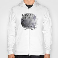 I Don't Think So < The NO Series (B&W) Hoody