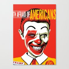 I'm Afraid Of Americans Canvas Print