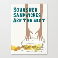 Squashed Sandwiches Are The Best Canvas Print