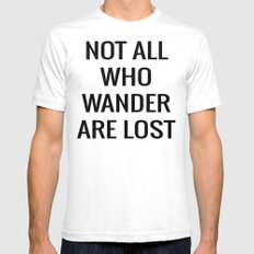 not all who wander are lost SMALL White Mens Fitted Tee