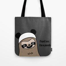 Sloth says trust me, I'm a panda Tote Bag