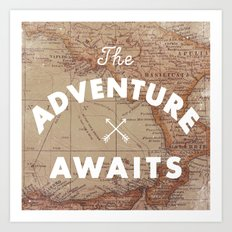 Adventure Awaits Art Print