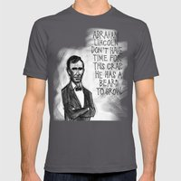 Abraham Lincoln Don't Have Time. Mens Fitted Tee Asphalt SMALL