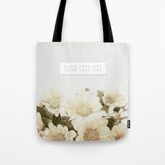Close Your Eyes | Clear Your Mind Tote Bag