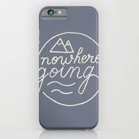 Nowhere Going iPhone 6 Slim Case