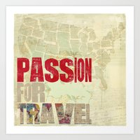 Passion For Travel Art Print