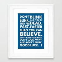 Don't Blink Framed Art Print