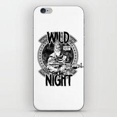 Wild For The Night iPhone & iPod Skin