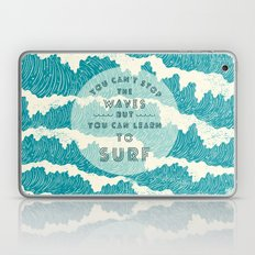 You can't stop the wave Laptop & iPad Skin