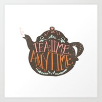 TEA TIME. ANY TIME. - Co… Art Print