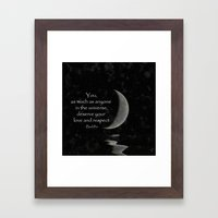 You, as much as anyone... Framed Art Print