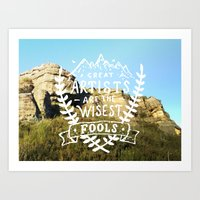 Great Artists Are The Wi… Art Print