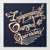 Independently Owned & Op… Canvas Print