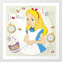 I {❤} Alice In Her Wonderland Art Print