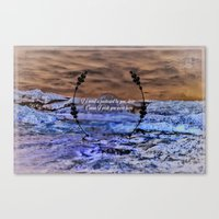 Oh darling, I wish you were here Canvas Print