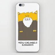 Meow-chelangelo Buonarro… iPhone & iPod Skin