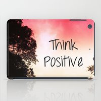 Think Positive iPad Case