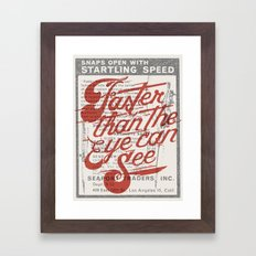 Faster than the eye can see Framed Art Print