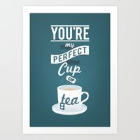 You're My Perfect Cup Of… Art Print