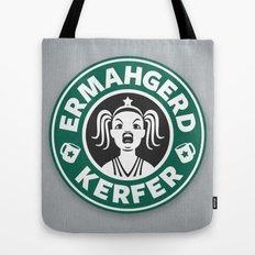 Ermahgerd, Kerfer! Tote Bag