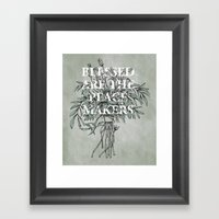 Blessed are the peacemakers Framed Art Print