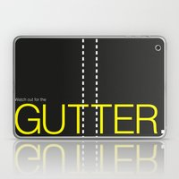 Watch Out For The Gutter… Laptop & iPad Skin