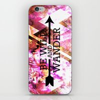 BE WILD AND WANDER Bold Colorful Wanderlust Hipster Explore Nature Typography Abstract Art Painting iPhone & iPod Skin