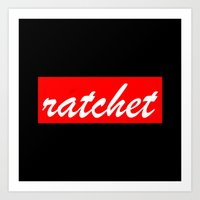 Ratchet | Typography Art Print