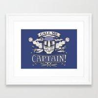 Call me Captain! Framed Art Print