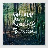 Follow The Road Less Tra… Canvas Print
