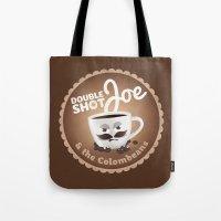 Doubleshot Joe Tote Bag