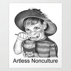 Artless Nonculture (Lowbrow) Art Print