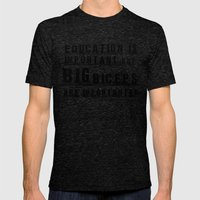 Education Is Importanter Mens Fitted Tee Tri-Black SMALL