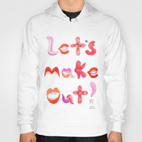 Let's Make Out! Hoody