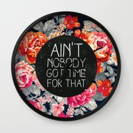 Wall Clock featuring Ain't Nobody Got Time Fo… by Sara Eshak