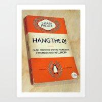 Hang The DJ #3 Poster Art Print