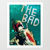 The Good, The Bad & The … Art Print