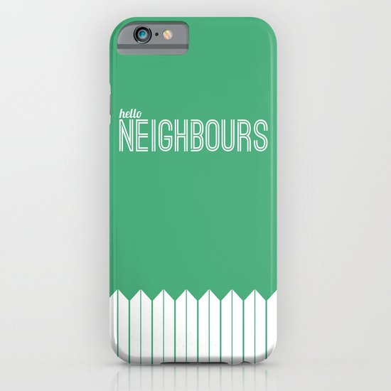 Neighbours iPhone & iPod Case