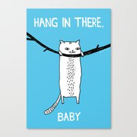 Hang in There, Baby Canvas Print