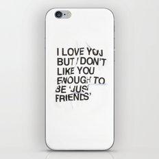 Just Friends iPhone & iPod Skin