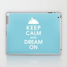 Keep Calm and Dream On Laptop & iPad Skin