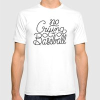 No Crying In Baseball Mens Fitted Tee White SMALL