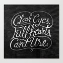 Clear Eyes, Full Hearts, Can't Use Canvas Print
