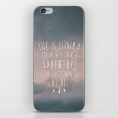 III. Life is either a daring adventure or nothing at all iPhone & iPod Skin