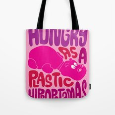 Hungry as Plastic Hippopotamus  Tote Bag