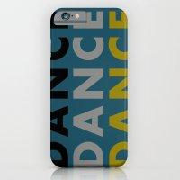 Dance Until You're Dead … iPhone 6 Slim Case