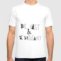 Be Vast And Brilliant Mens Fitted Tee White SMALL