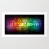 Let magic happen! Art Print