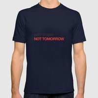 Not Tomorrow Mens Fitted Tee Navy SMALL